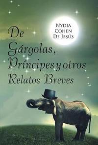 de G�rgolas, Pr�ncipes y Otros Relatos Breves