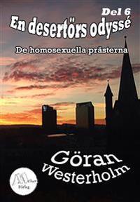 En desertörs odyssé - Del 6 - De homosexuella prästerna