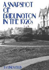 A Snapshot of Bridlington in the 1920s