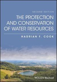 The Protection and Conservation of Water Resources
