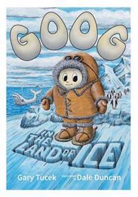 Goog in the Land of Ice