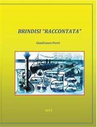 """Brindisi """"Raccontata"""""""