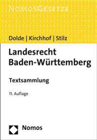 Landesrecht Baden-Wurttemberg: Textsammlung, Rechtsstand: 15. Februar 2015