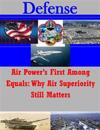 Air Power's First Among Equals: Why Air Superiority Still Matters