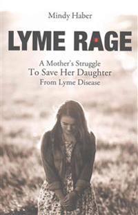 Lyme Rage