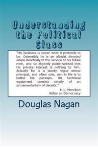 Understanding the Political Class