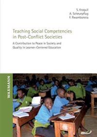 Teaching Social Competencies in Post-Conflict Societies