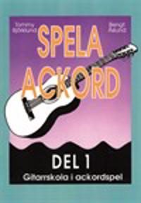 Spela ackord : gitarrskola i ackordspel. D. 1