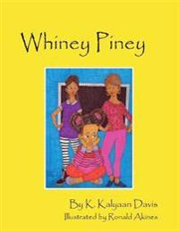 Whiney Piney