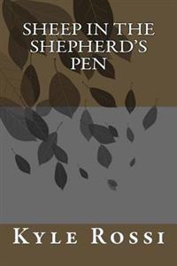 Sheep in the Shepherd's Pen