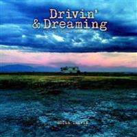Drivin' & Dreaming