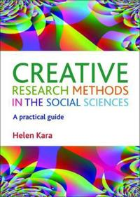 Creative Research Methods in the Social Sciences