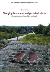 Changing Landscapes and Persistent Places