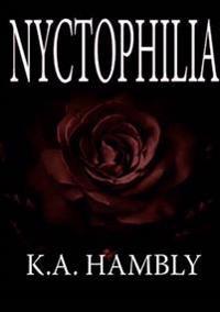 Nyctophilia Kelly A Hambly Nidottu 9781326030254 Adlibris
