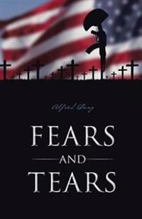 Fears and Tears