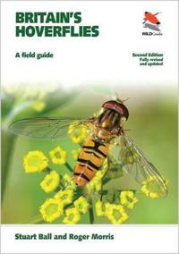 Britain's Hoverflies: A Field Guide, Revised and Updated Second Edition
