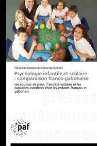 Psychologie Infantile Et Scolaire: Comparaison Franco-Gabonaise