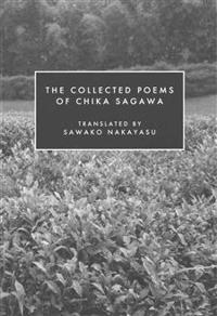 The Collected Poems of Chika Sagawa