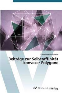 Beitrage Zur Selbstaffinitat Konvexer Polygone