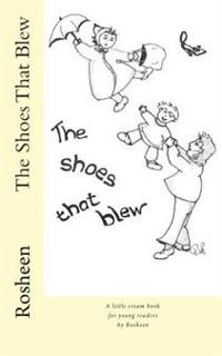 The Shoes That Blew