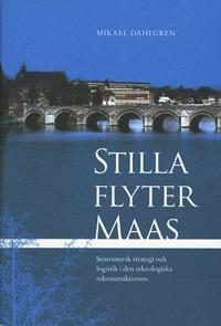 Stilla flyter Maas - Mikael Dahlgren pdf epub