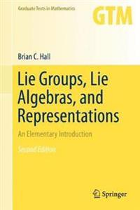 Lie Groups, Lie Algebras, and Representations: An Elementary Introduction