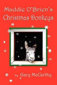 Maddie O'Brien's Christmas Donkeys