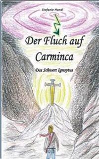 Der Fluch auf Carminca