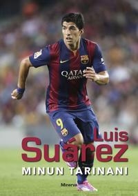 Luis Suarez - Minun tarinani
