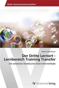 Der Dritte Lernort - Lernbereich Training Transfer
