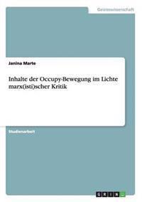Inhalte Der Occupy-Bewegung Im Lichte Marx(isti)Scher Kritik