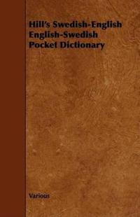 Hill's Swedish-English English-Swedish Pocket Dictionary
