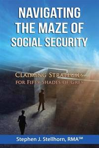 Navigating the Maze of Social Security: Claiming Strategies for Fifty Shades of Grey