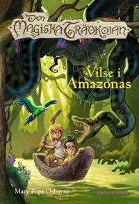 Den magiska trädkojan. Vilse i Amazonas
