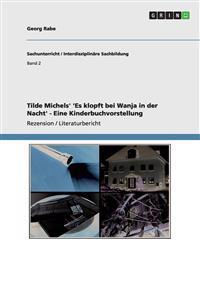 Tilde Michels' 'es Klopft Bei Wanja in Der Nacht' - Eine Kinderbuchvorstellung