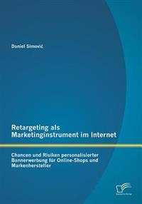 Retargeting ALS Marketinginstrument Im Internet