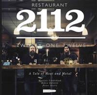 Restaurant 2112 - A Tale of Meat and Metal