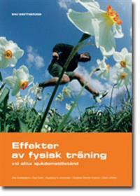 Effekter av fysisk träning - vid olika sjukdomstillstånd