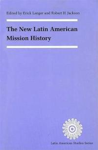 The New Latin American Mission History