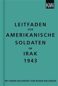 Leitfaden für amerikanische Soldaten im Irak 1943