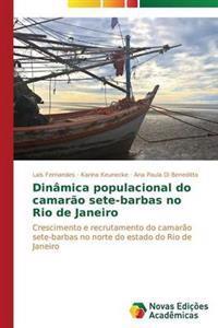 Dinamica Populacional Do Camarao Sete-Barbas No Rio de Janeiro