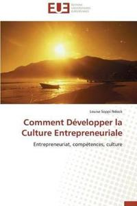 Comment D�velopper La Culture Entrepreneuriale