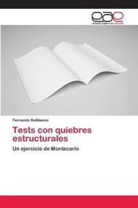 Tests Con Quiebres Estructurales