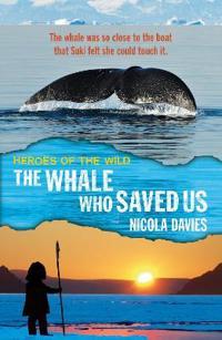 Whale who saved us