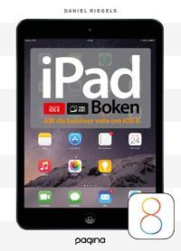 iPad-boken - allt du behöver veta om din iPad iOS 8