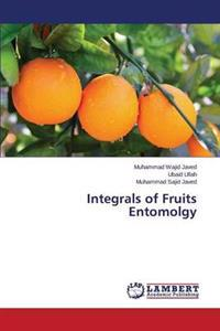 Integrals of Fruits Entomolgy
