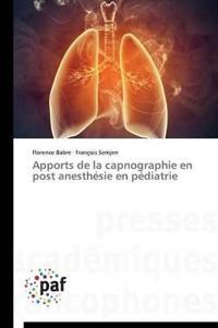 Apports de la Capnographie En Post Anesth�sie En P�diatrie