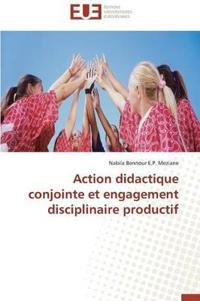 Action Didactique Conjointe Et Engagement Disciplinaire Productif
