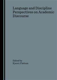 Language and Discipline Perspectives on Academic Discourse