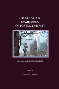 Strategic smorgasbord of postmodernity - literature and the christian criti